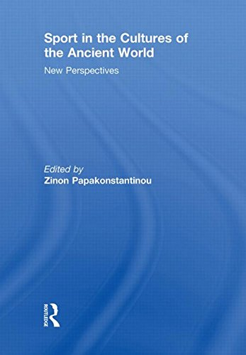 Sport in the Cultures of the Ancient World: New Perspectives