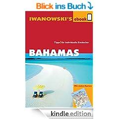 Bahamas - Reisef�hrer von Iwanowski: Individualreisef�hrer