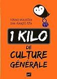 Un kilo de culture g�n�rale