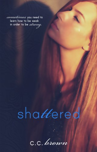 Shattered by C.C. Brown