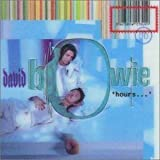 Hours by Bowie, David (2001-03-20)