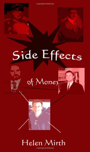 Side Effects of Money