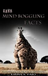 1000 Mind Boggling Facts: Bizarre facts about everything
