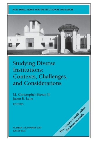 Studying Diverse Institutions: Contexts, Challenges, and...