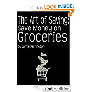 The Art of Saving: Save Money on Groceries