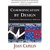 Communication by Design: Marketing Professional Services