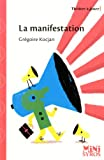 echange, troc Grégoire Kocjan - La manifestation