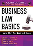 img - for Business Law Basics : Learn What You Need in 2 Hours (Paperback)--by Jr. Scott L. Girard [2014 Edition] book / textbook / text book
