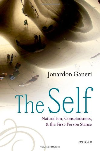 The Self: Naturalism, Consciousness, and the First-Person Stance