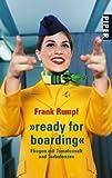 »ready for boarding«: Fliegen mit Tomatensaft und Turbulenzen title=