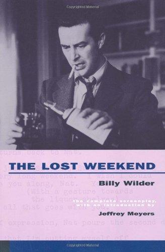 The Lost Weekend: The Complete Screenplay (Cinema studies)