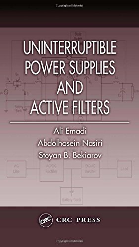 Uninterruptible Power Supplies and Active Filters (Power Electronics and Applications Series) 1st edition