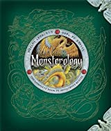 Monsterology: The Complete Book of Beasts