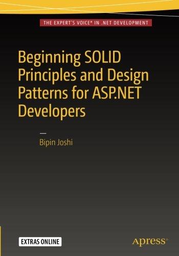 beginning-solid-principles-and-design-patterns-for-aspnet-developers