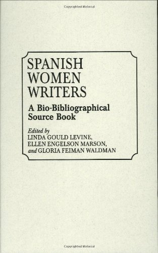 Spanish Women Writers: A Bio-Bibliographical Source Book