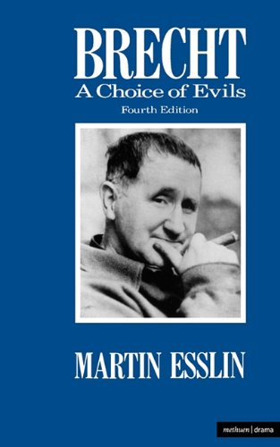 Brecht: A Choice of Evils (Methuen Modern Plays) (Plays and Playwrights)