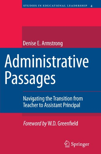 Administrative Passages: Navigating the Transition from Teacher to Assistant Principal (Studies in Educational Leadershi