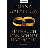 Ein Hauch von Schnee und Aschevon &#34;Diana Gabaldon&#34;