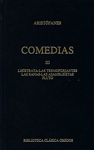 Comedias III (B. CLÁSICA GREDOS)