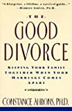 img - for Constance Ahrons: The Good Divorce (Paperback); 1995 Edition book / textbook / text book