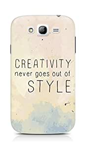 AMEZ creativity never goes out of style Back Cover For Samsung Galaxy Grand Neo