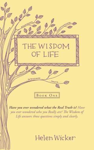 The Wisdom of Life: Book One: 1