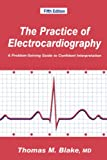 img - for The Practice of Electrocardiography: A Problem-Solving Guide to Confident Interpretation book / textbook / text book
