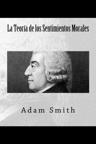 La Teoria de los Sentimientos Morales  [Smith, Adam] (Tapa Blanda)