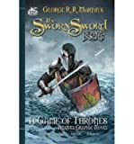 Image of { { [ THE SWORN SWORD: A GAME OF THRONES PREQUEL GRAPHIC NOVEL ] By Martin, George R. R. ( Author ) Mar - 2014 [ Paperback ]