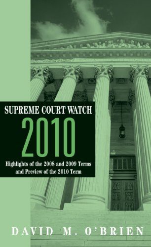 supreme-court-watch-2010-highlights-of-the-2007-2008-and-2009-terms-preview-of-the-2010-term
