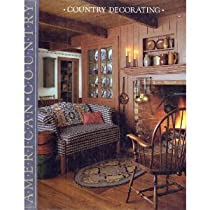 Country Decorating (American Country)