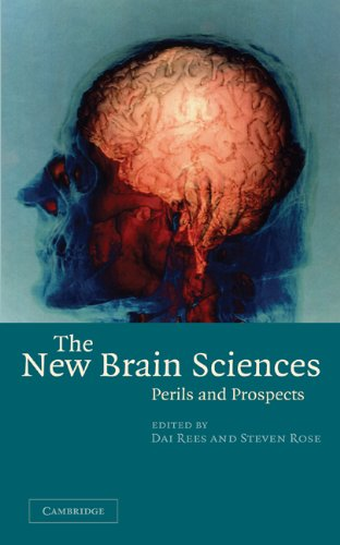 The New Brain Sciences: Perils and Prospects by Dai Rees