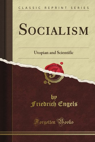 Socialism, Utopian and Scientific (Classic Reprint): Friedrich Engels: 9781440065873: Amazon.com: Books