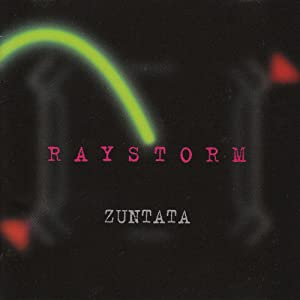 Zuntata - Raystorm