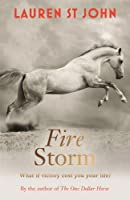 Fire Storm (One Dollar Horse 3): (One Dollar Horse book 3) (The One Dollar Horse)