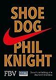 Image de Shoe Dog: Die offizielle Biografie des NIKE-Gründers