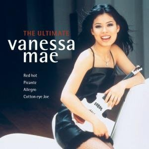 Vanessa Mae - The Ultimate Vanessa Mae - Zortam Music