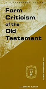 Form Criticism of the Old Testament (Guides to Biblical Scholarship Old Testament Series)