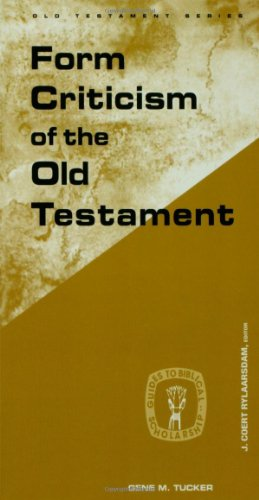 Form Criticism of Old Testamen (Guides to Biblical Scholarship. Old Testament Series)