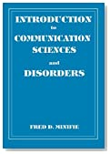 Introduction to Communication Science and Disorders (Singular Textbook)