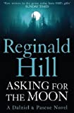 Reginald Hill Asking for the Moon
