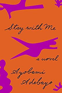 Book Cover: Stay with Me: A novel