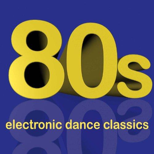 80S Electronic Dance Classics