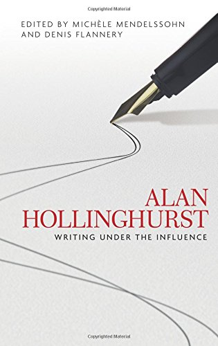 Alan Hollinghurst: Writing Under the Influence