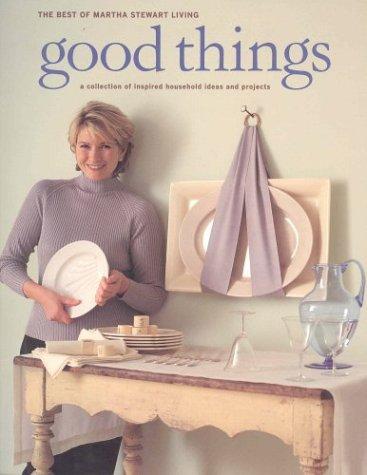 martha-stewart-living-good-things-by-stewart-22-nov-2001-paperback