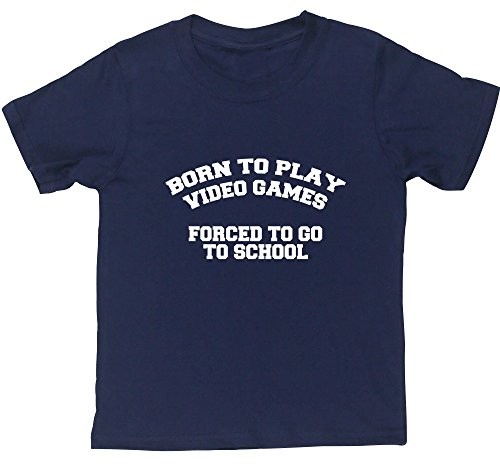 hippowarehouse-born-to-play-video-games-forced-to-go-to-school-kids-short-sleeve-t-shirt