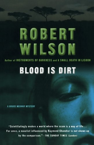 Blood Is Dirt (Bruce Medway Mysteries, No. 3)