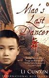 Mao's Last Dancer by , Li Cunxin (2009)