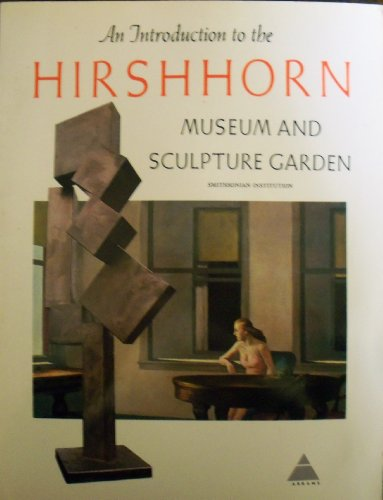 An introduction to the Hirshhorn Museum and Sculpture Garden, Smithsonian Institution, Abram Lerner