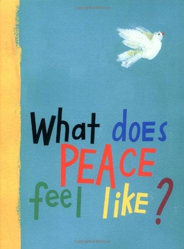 What Does Peace Feel Like? PDF